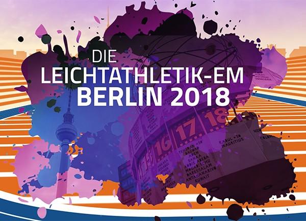 Werbe- und Infotainment Spots – Leichtathletik-EM Berlin 2018